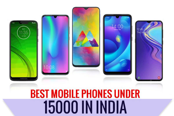 Best 10 Smartphones Phones under 15,000