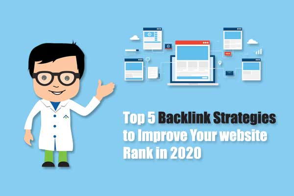 Top 5 Backlink Strategies to Improve Your website Rank in 2020