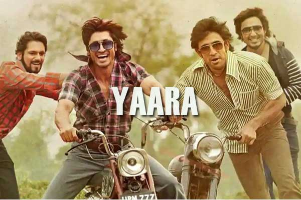 Yaara full hindi movie download tamilrockers, 4uBolly leaked online